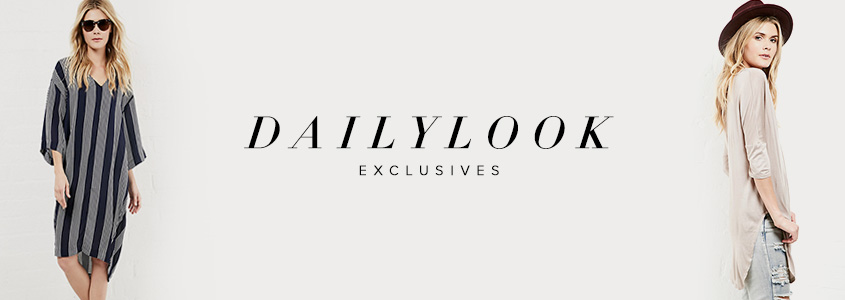 DAILYLOOK  EXCLUSIVE